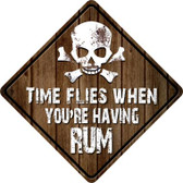 Time Flies Having Rum Wholesale Novelty Metal Crossing Sign