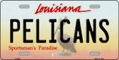 Pelicans Louisiana Novelty State Background Wholesale Metal License Plate LP-2581