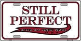 Still Perfect Wholesale Metal Novelty License Plate LP-270