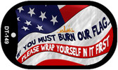 "If you must burn wrap yourself 1st Dog Tag Kit 2"" Wholesale Metal Novelty Necklace"