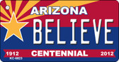 Believe Arizona Centennial State License Plate Wholesale Key Chain