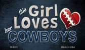 This Girl Loves Her Cowboys Wholesale Magnet M-8031