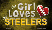 This Girl Loves Her Steelers Wholesale Magnet M-8034
