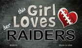 This Girl Loves Her Raiders Wholesale Magnet M-8036