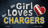 This Girl Loves Her Chargers Wholesale Magnet M-8062