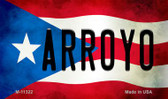 Arroyo Puerto Rico State Flag Wholesale Magnet M-11322