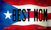 Best Mom Puerto Rico State Flag Wholesale Magnet M-11405