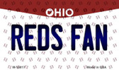 Reds Fan Ohio State License Plate Wholesale Magnet M-10817