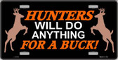Hunters Will Do Anything Wholesale Metal Novelty License Plate LP-312