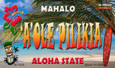 A'ole Pilikia Tiki Novelty Wholesale Metal Magnet M-7826