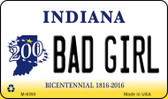 Bad Girl Indiana State License Plate Novelty Wholesale Magnet M-6390