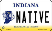 Native Indiana State License Plate Novelty Wholesale Magnet M-6392