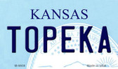 Topeka Kansas State License Plate Novelty Wholesale Magnet M-6608