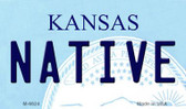 Native Kansas State License Plate Novelty Wholesale Magnet M-6624
