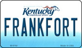 Frankfort Kentucky State License Plate Novelty Wholesale Magnet M-6760