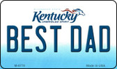 Best Dad Kentucky State License Plate Novelty Wholesale Magnet M-6770