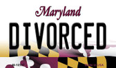 Divorced Maryland State License Plate Wholesale Magnet