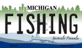 Fishing Michigan State License Plate Novelty Wholesale Magnet M-6124