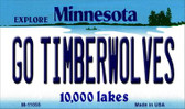 Go Timberwolves Minnesota State License Plate Novelty Wholesale Magnet M-11055