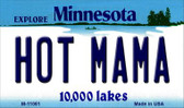 Hot Mama Minnesota State License Plate Novelty Wholesale Magnet M-11061