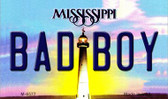 Bad Boy Mississippi State License Plate Wholesale Magnet M-6577