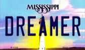 Dreamer Mississippi State License Plate Wholesale Magnet M-6588