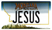 Jesus Montana State License Plate Novelty Wholesale Magnet M-11109