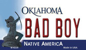 Bad Boy Oklahoma State License Plate Novelty Wholesale Magnet M-6229