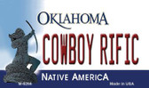 Cowboy Rific Oklahoma State License Plate Novelty Wholesale Magnet M-6266