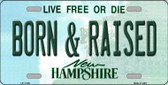 Born and Raised New Hampshire State Wholesale License Plate LP-11169