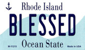 Blessed Rhode Island State License Plate Novelty Wholesale Magnet M-11215