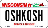 Oshkosh Wisconsin State License Plate Novelty Wholesale Magnet M-10619