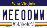 Meeooww West Virginia State License Plate Wholesale Magnet M-6536