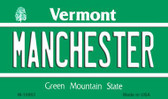 Manchester Vermont State License Plate Novelty Wholesale Magnet M-10663