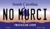 No Murci South Carolina State License Plate Wholesale Magnet M-6297