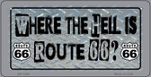 Where The Hell is Route 66 Novelty Wholesale Bicycle License Plate BP-1260