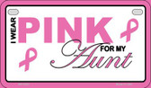 I Wear Pink For My Aunt Novelty Wholesale Motorcycle License Plate MP-2903