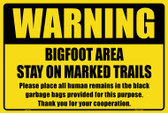 Warning Bigfoot Area Wholesale Novelty Large Parking Sign LGP-1731