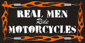 Real Men Ride Motorcycles Wholesale Novelty License Plate LP-11647