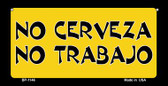 No Cerveza No Trabajo Wholesale Novelty Bicycle Plate BP-1146