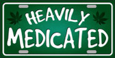 Heavily Medicated Wholesale Novelty License Plate LP-11730