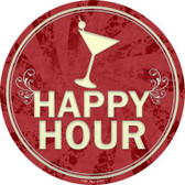 Happy Hour Wholesale Novelty Metal Circular Sign C-844