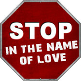 Stop In The Name Of Love Wholesale Metal Novelty Stop Sign BS-461
