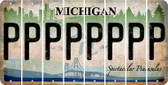 Michigan P Cut License Plate Strips (Set of 8) LPS-MI1-016