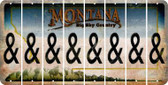 Montana AMPERSAND Cut License Plate Strips (Set of 8) LPS-MT1-049