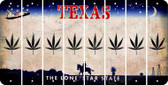 Texas POT LEAF Cut License Plate Strips (Set of 8) LPS-TX1-090