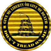 Don't Tread On Me Wholesale Novelty Circular Sign C-892
