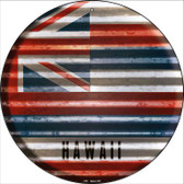 Hawaii Flag Corrugated Effect Wholesale Novelty Circular Sign C-921
