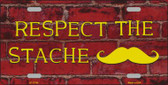 Respect the Stache Wholesale Novelty License Plate LP-11790