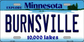 Burnsville Minnesota State Novelty Wholesale License Plate LP-11043